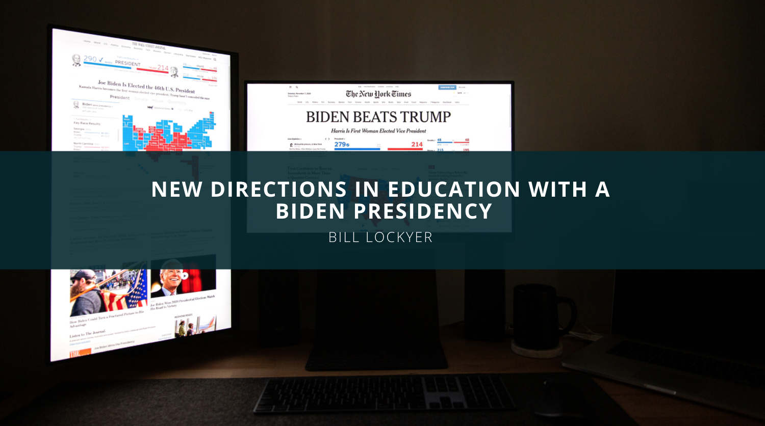Bill Lockyer and New Directions in Education with a Biden Presidency